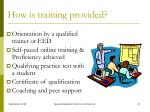 how is training provided