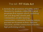 the bill fit kids act19