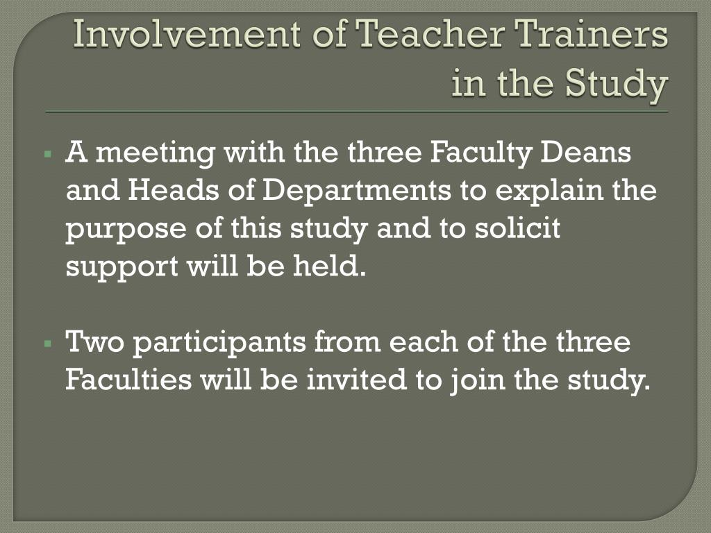 Involvement of Teacher Trainers in the Study
