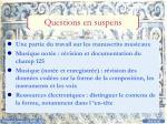 questions en suspens