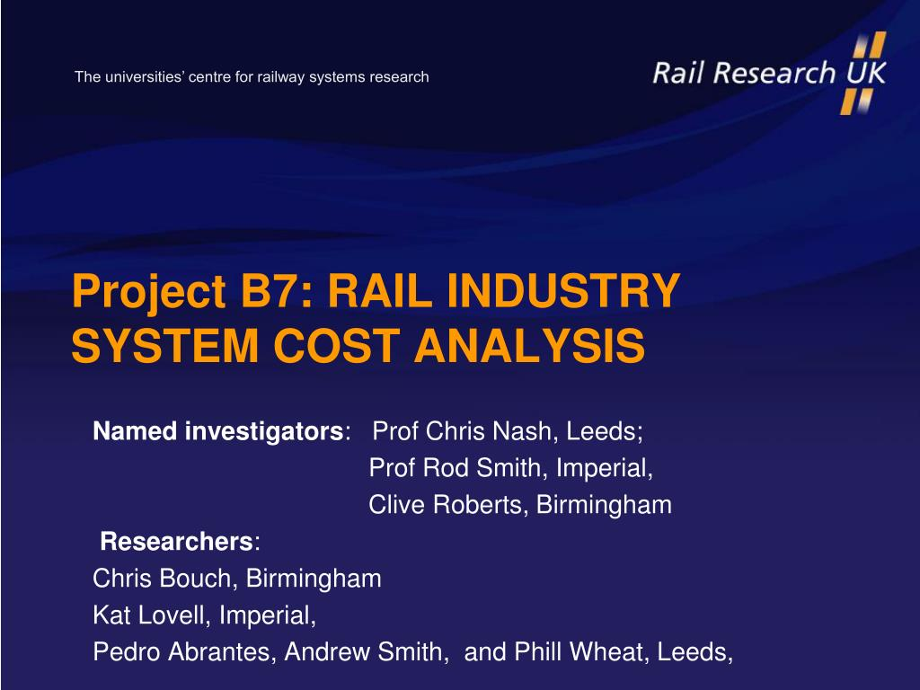 project b7 rail industry system cost analysis l.