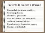 factores de sucesso e atrac o