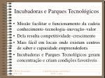 incubadoras e parques tecnol gicos
