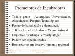 promotores de incubadoras