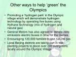 other ways to help green the olympics