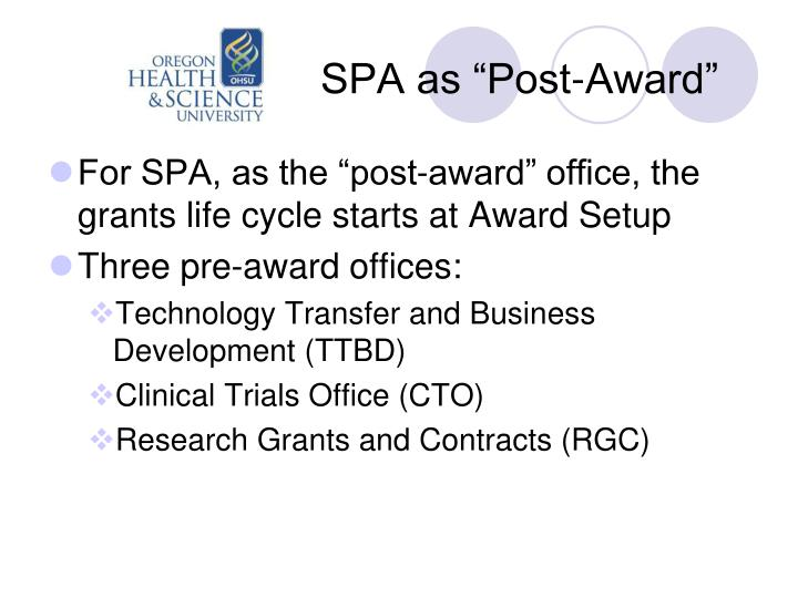 "SPA as ""Post-Award"""