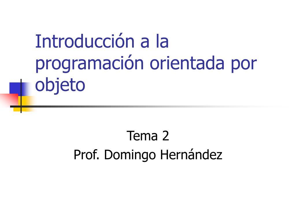 introducci n a la programaci n orientada por objeto l.
