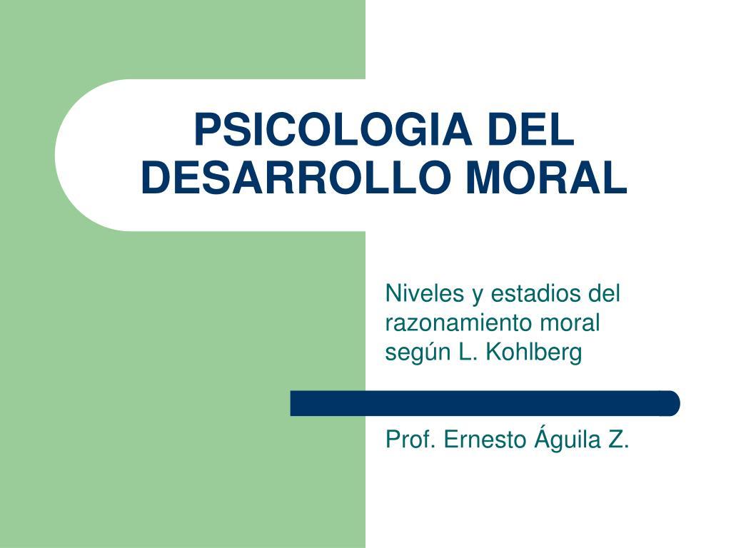 psicologia del desarrollo moral l.