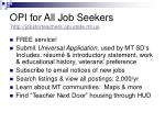 opi for all job seekers http jobsforteachers opi state mt us