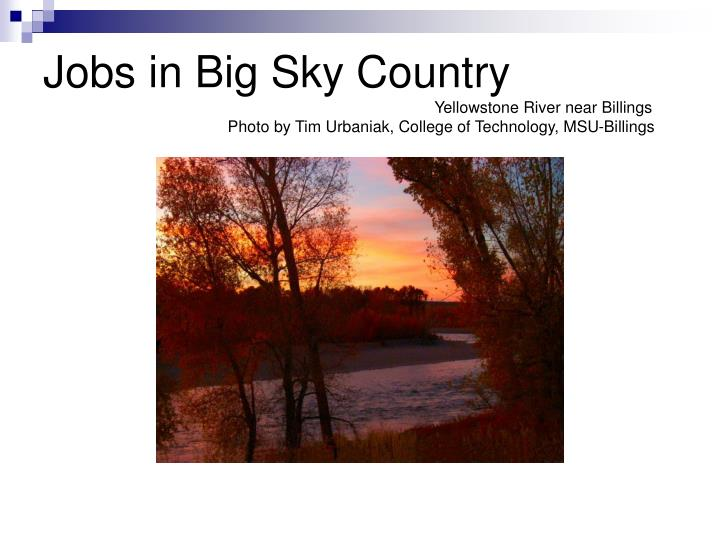Jobs in Big Sky Country