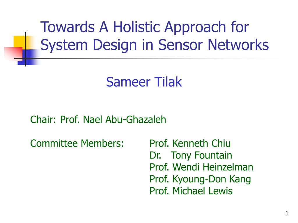 towards a holistic approach for system design in sensor networks l.