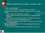 what questions could a reader ask