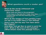 what questions could a reader ask10