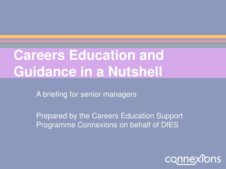 careers education and guidance in a nutshell n.