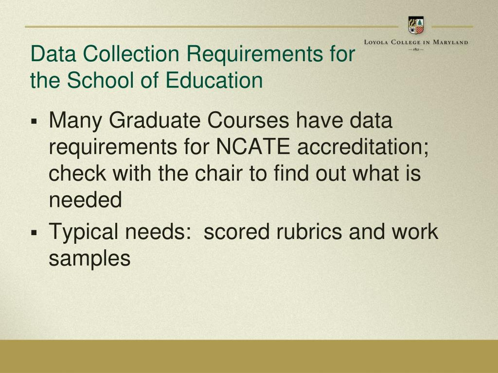 Data Collection Requirements for the School of Education