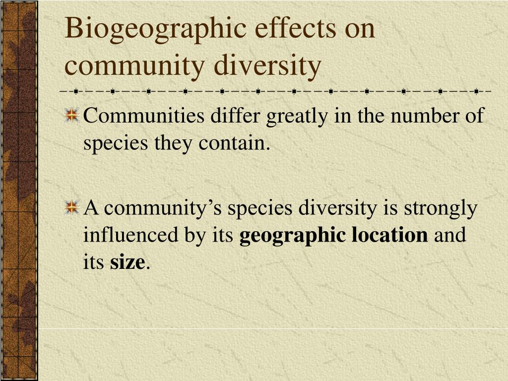Biogeographic effects on community diversity