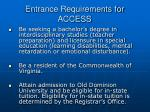 entrance requirements for access
