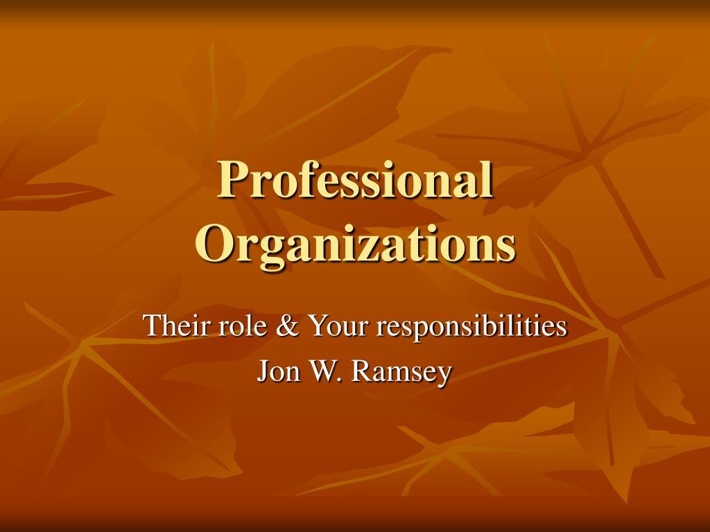 professional organizations l.