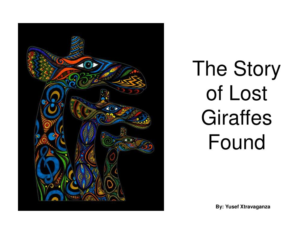 the story of lost giraffes found l.