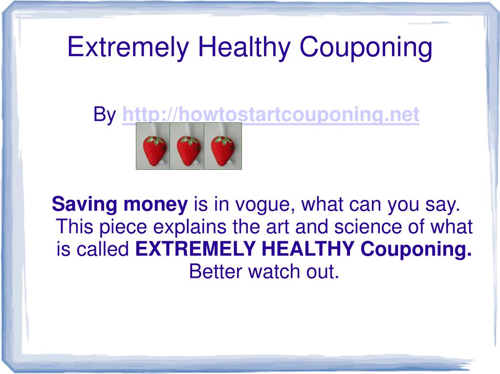 extremely healthy couponing l.