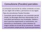 convulsione focales parciales