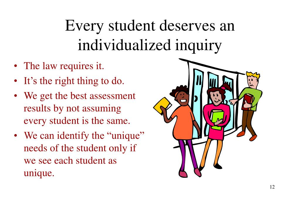 Every student deserves an individualized inquiry