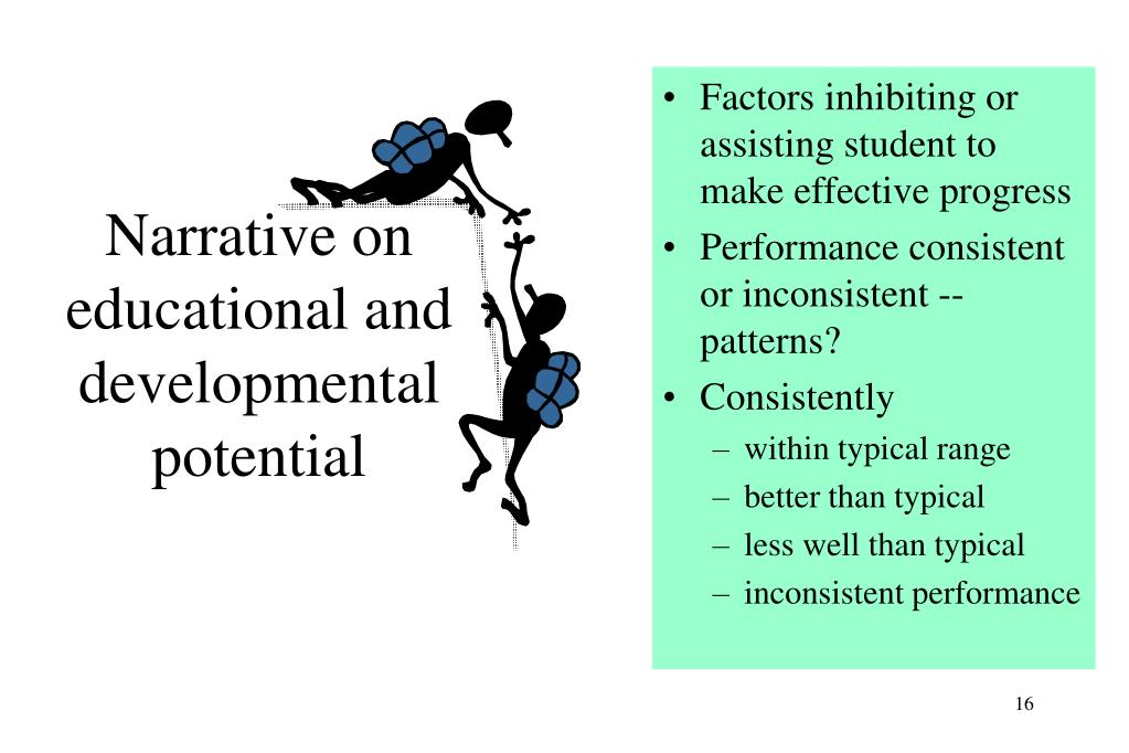 Narrative on educational and developmental potential