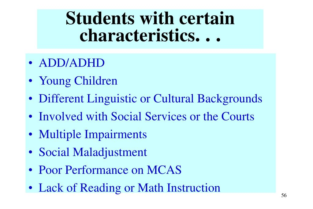 Students with certain characteristics