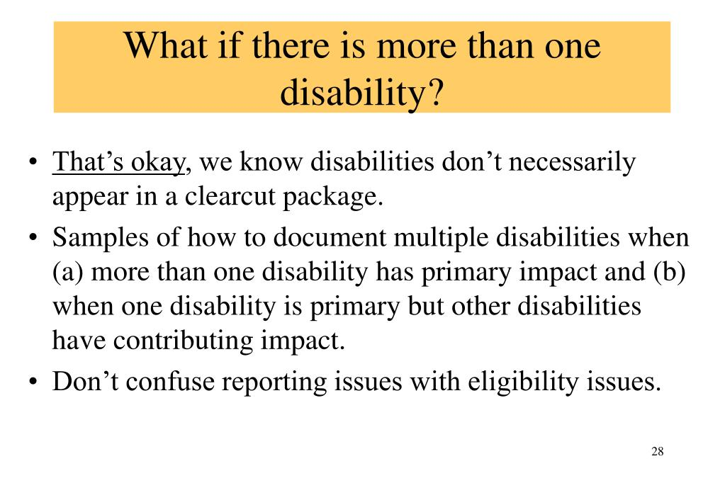 What if there is more than one disability?