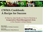 cwma cookbook a recipe for success