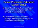 career preparation education current status