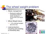 the wheel weight problem