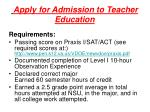 apply for admission to teacher education