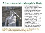a story about michelangelo s david