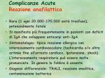 complicanze acute reazione anafilattica