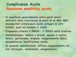 complicanze acute reazione emolitica acuta
