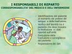 i responsabili di reparto corresponsabilita del medico e dell infermiere