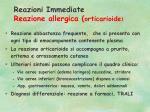 reazioni immediate reazione allergica orticarioide