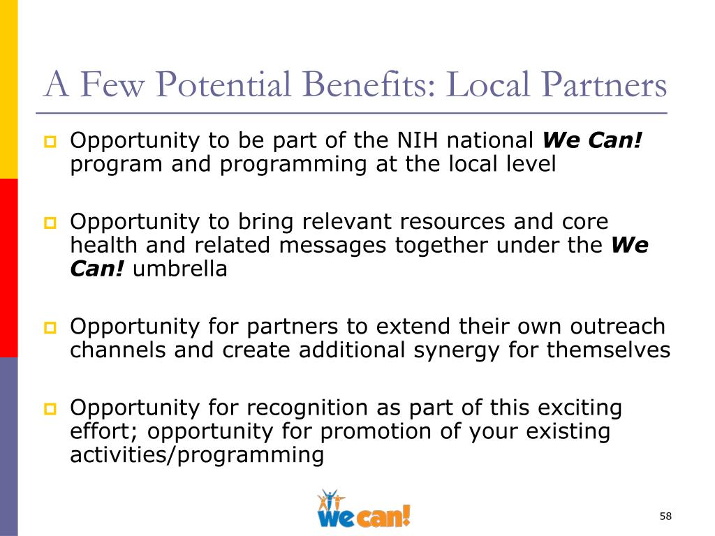 A Few Potential Benefits: Local Partners