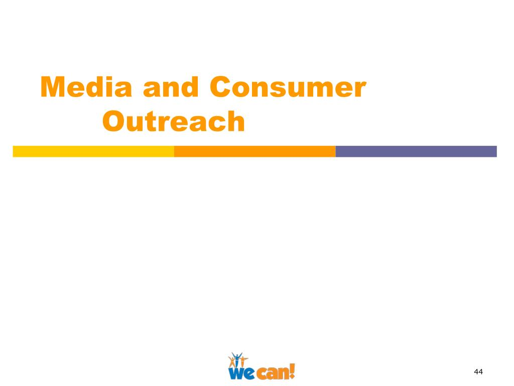 Media and Consumer Outreach