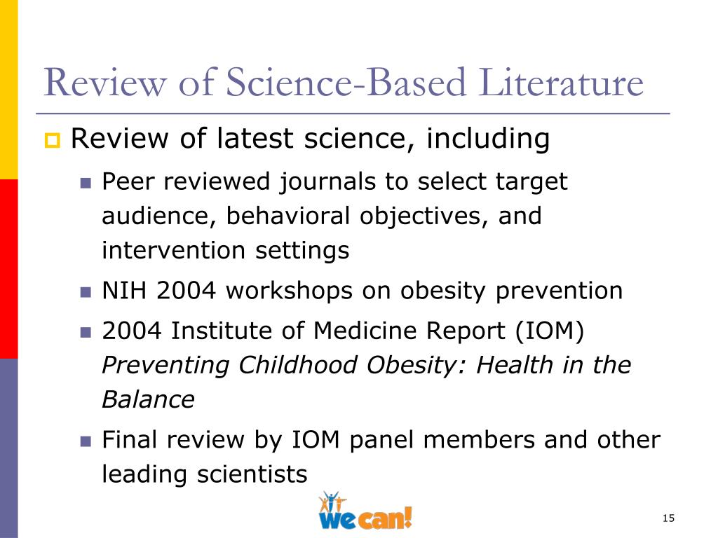 Review of Science-Based Literature