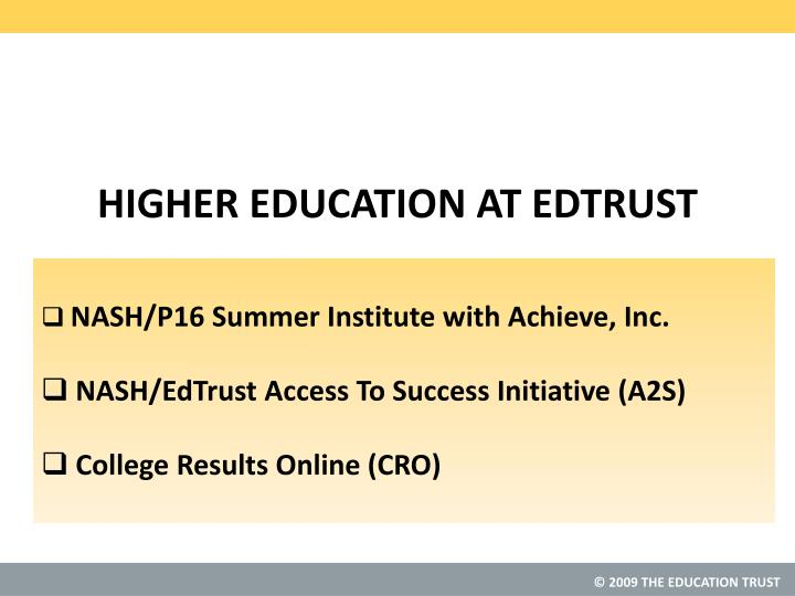 Higher education at edtrust