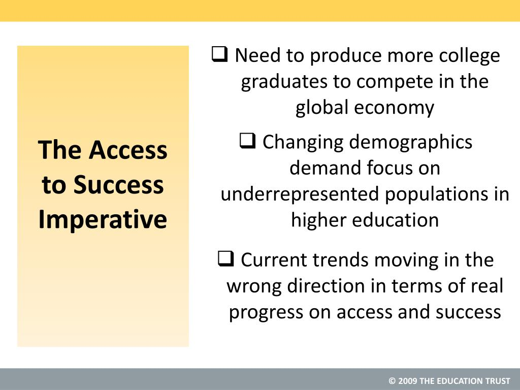 The Access to Success Imperative