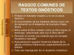 rasgos comunes de textos gn sticos