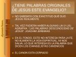tiene palabras originales de jes s este evangelio
