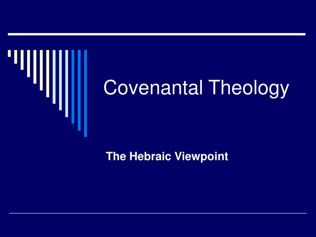 covenantal theology l.