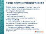r iskide juhtimise strateegiad meetodid