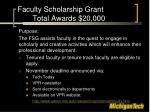 faculty scholarship grant total awards 20 000