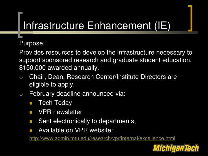 Infrastructure Enhancement (IE)