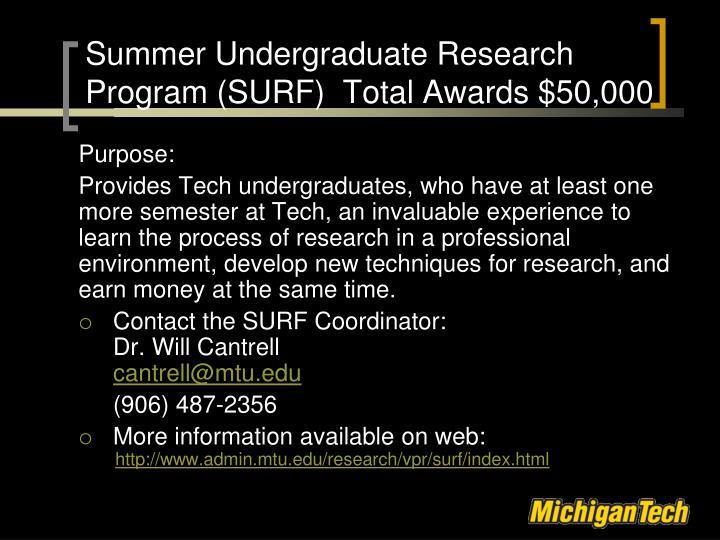 Summer Undergraduate Research Program (SURF)  Total Awards $50,000